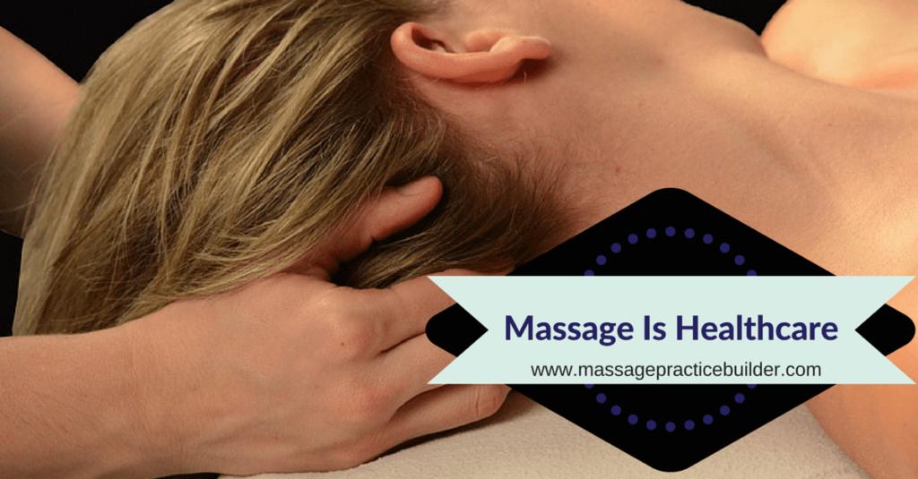 Massage Is Healthcare