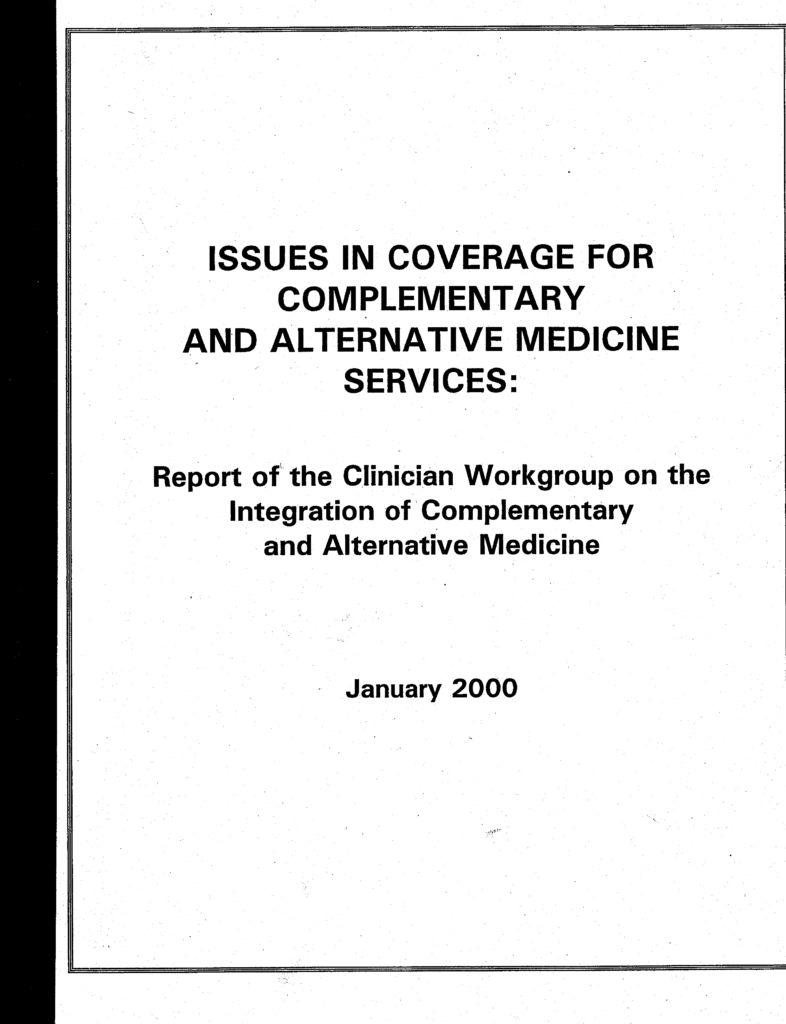 Issues in Coverage for Complementary and Alternative Medicine