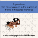 Supervision for massage therapists