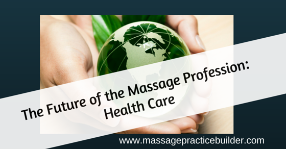 The-Future-of-the-Massage-Profession-is1