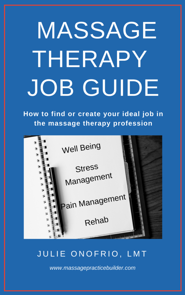 find or create your ideal job in massage therapy